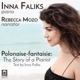 Faliks,Inna/Mozo,Rebecca :Polonaise-Fantaisie: The Story of a Pianist