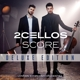 2CELLOS/London Symphony Orchestra :Score (Deluxe Edition/CD+DVD)