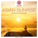 Mandarava,Dakini :entspanntSEIN - Asian Sunrise (Relaxing Eastern Mo