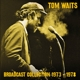 Waits,Tom :Broadcast Collection 1973-1978