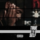 Tiller,Bryson :True to Self