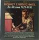 Carmichael,Hoagy :Carmichael-In Person 1925-55