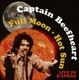 Captain Beefheart :Full Moon-Hot Sun Live In Kansas