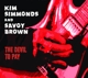 Savoy Brown & Simmonds,Kim :The Devil To Pay