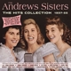 Andrews Sisters,The :The Hits Collection 1937-55
