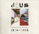 dEUS :Selected Songs 1994-2014
