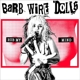 Barb Wire Dolls :Rub My Mind