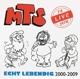 MTS :Echt Lebendig.Live 2000-2009