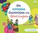 Lindgren,Astrid :Die schönsten Geschichten von Astrid Lindgren