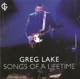Lake,Greg :Songs Of A Lifetime