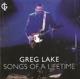 Lake,Greg :Songs Of A Lifetime