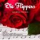 Flippers,Die :Das Beste Für Dich