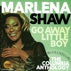 Shaw,Marlena :Go Away Little Boy (Remastered 2CD Edition)