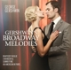 Gershwin,George :Gershwin Plays Gershwin Broadway Melodies