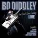 Diddley,Bo :You Don't Know Diddley-Live