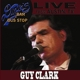 Clark,Guy :Live From Dixie's Bar & Bus Stop