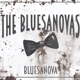 Bluesanovas,The :Bluesanova