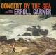 Garner,Erroll Trio :Concert By The Sea