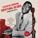Brown,Charles :Drifting Blues-His Underrated 1957 Long Play