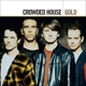 Crowded House :Gold