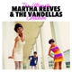 Martha Reeves & The Vandellas :The Ultimate Collection