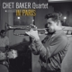 Baker,Chet :Chet In Paris-Jean-Pierre Leloir Collection