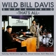 Wild Bill Davis Super Trio :That's All