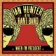 Hunter,Ian & The Rant Band :When I'm President