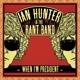 Hunter,Ian & The Rant Band :When I'm President