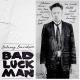 Davidson,Delaney :Bad Luck Man