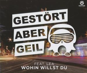 Gestört aber GeiL feat. LEA