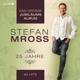 Mross,Stefan :Das grosse Jubiläums Album,25 Jahre