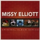 Elliott,Missy :Original Album Series