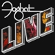 Foghat :Live