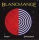 Blancmange :Semi Detached-Deluxe Ltd.2CD Edition