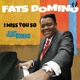 Domino,Fats :I Miss You So+Just Domino+6 Bonus Tracks