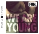 Fun. :We Are Young (Feat. Mon�e,Janelle) (2track)