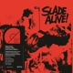 Slade :Slade Alive! (Art Of The Album-Edition)