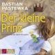Pastewka,Bastian :Der kleine Prinz