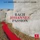 Minkowski,Marc/Les Musiciens Du Louvre :Johannes Passion