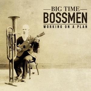 Big Time Bossmen
