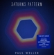Weller,Paul :Saturns Pattern