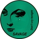 Savage :Don't Cry Tonight