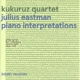 Kukuruz Quartet :Piano Interpretations