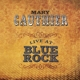 Gauthier,Mary :Live At Blue Rock