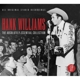 Williams,Hank :The Absolutely Essential Collection