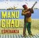 Chao,Manu :Proxima Estacion: Esperenza