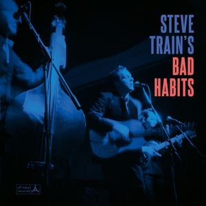 Steve Train's Bad Habits