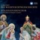 Tölzer Knabenchor :Die Weihnachtsgeschichte