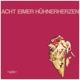Acht Eimer Hühnerherzen :S/t (+Download)
